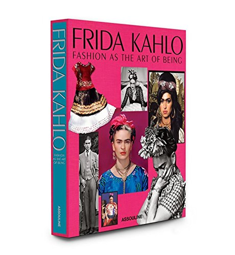 9781614282631: Frida Kahlo: Fashion as the Art of Being (Legends)