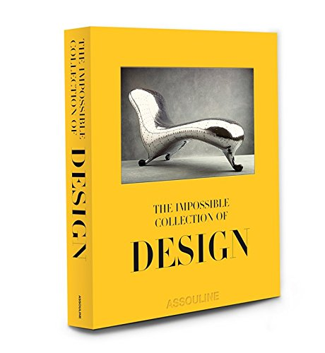 9781614282907: The Impossible Collection of Design: The 100 Most Influential Objects of the Twentieth Century (Ultimate)