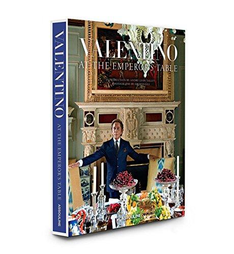 Valentino: At the Emperor s Table (Hardback): Valentino Garavani
