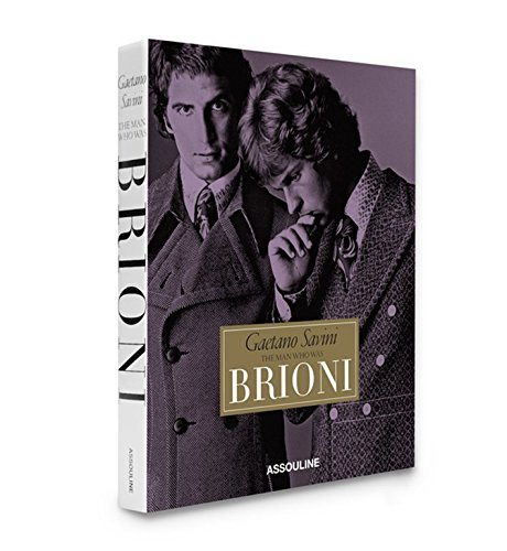 Brioni, the Man Who Was: Gaetano Savini (Hardback): Michelle Finamore