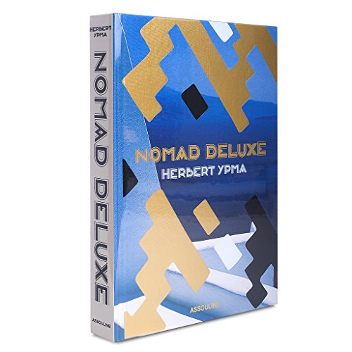 Nomad Deluxe: Wandering with a Purpose (Hardcover): Herbert Ypma