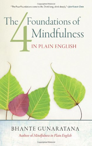 9781614290384: The Four Foundations of Mindfulness in Plain English