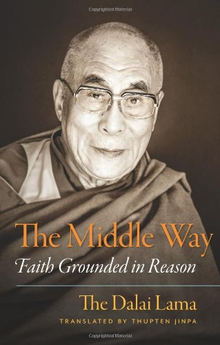 9781614291565: The Middle Way: Faith Grounded in Reason