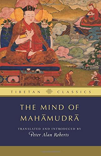9781614291954: The Mind of Mahamudra: Advice from the Kagyu Masters (Tibetan Classics)