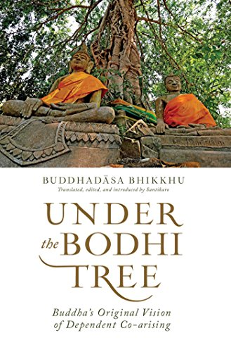 9781614292197: Under the Bodhi Tree: Buddha's Original Vision of Dependent Co-Arising