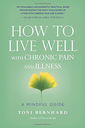 9781614292487: How to Live Well with Chronic Pain and Illness: A Mindful Guide