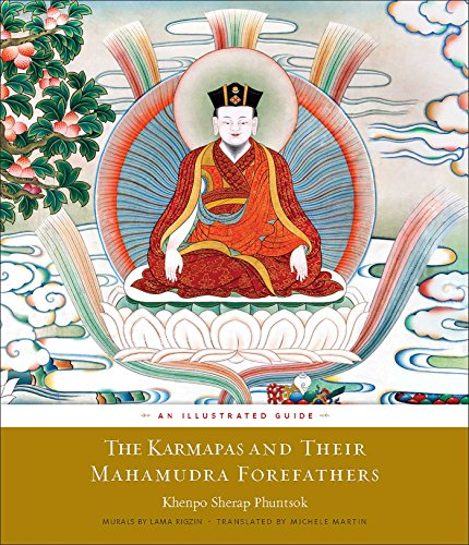 The Karmapas and Their Mahamudra Forefathers: An Illustrated Guide: Phuntsok, Khenpo Sherap