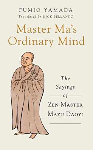Master Ma'S Ordinary Mind: The Sayings Of