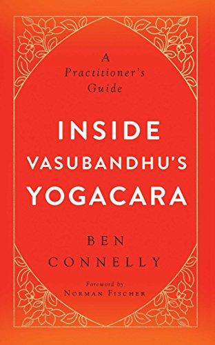 9781614292845: Inside Vasubandhu's Yogacara: A Practitioner's Guide