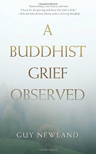 9781614293019: A Buddhist Grief Observed
