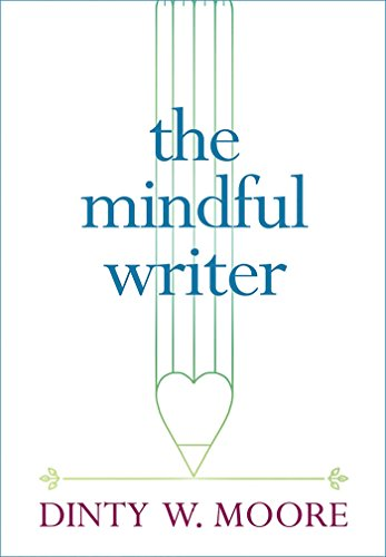 9781614293521: The Mindful Writer