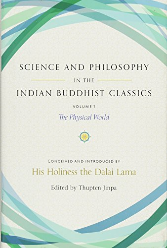9781614294726: Science and Philosophy in the Indian Buddhist Classics: The Physical World: 1: The Science of the Material World