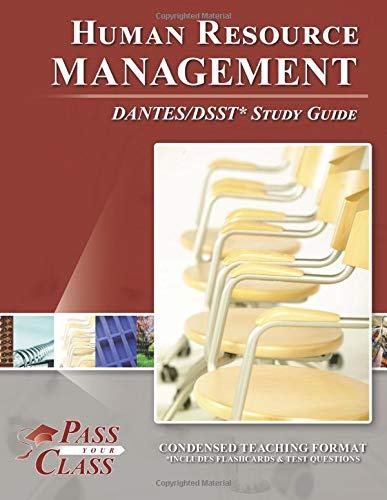 Human Resource Management DANTES/DSST Test Study Guide - PassYourClass: PassYourClass