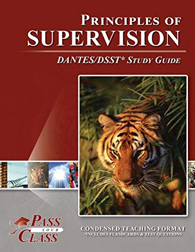 9781614330646: DSST Principles of Supervision DANTES Study Guide (Perfect Bound)