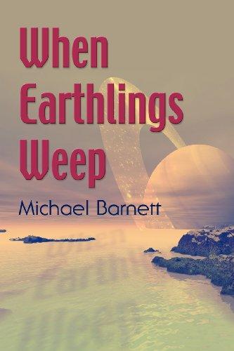 9781614342472: When Earthlings Weep