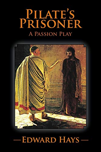 9781614342670: PILATE'S PRISONER: A Passion Play