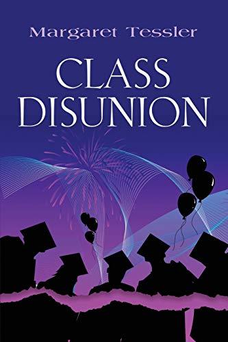 CLASS DISUNION: Margaret Tessler