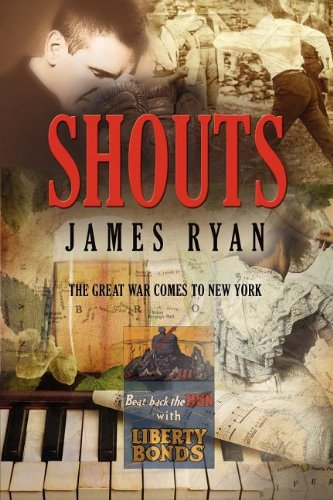 Shouts: The Great War Comes to New York: James Ryan