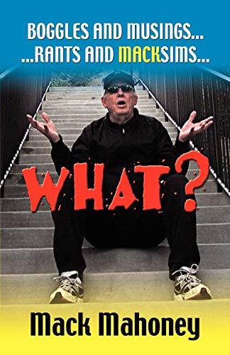 "WHAT""? - Boggles - Musings - Rants: Mahoney, Vernon 'Mack'"