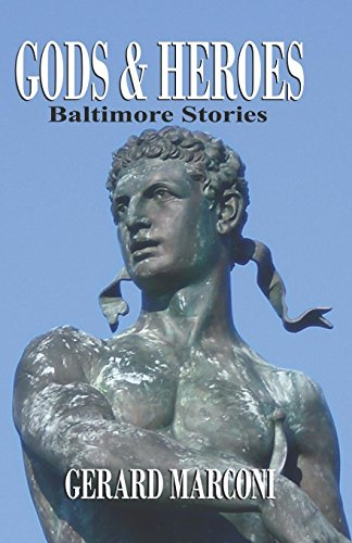 9781614347125: Gods and Heroes: Baltimore Stories