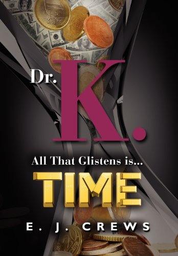 9781614347439: Dr. K. - All That Glistens Is...Time