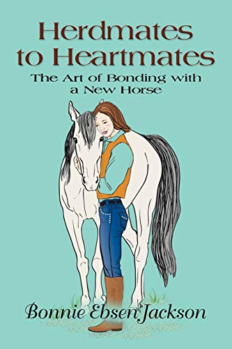 9781614349075: HERDMATES TO HEARTMATES: The Art of Bonding with a New Horse