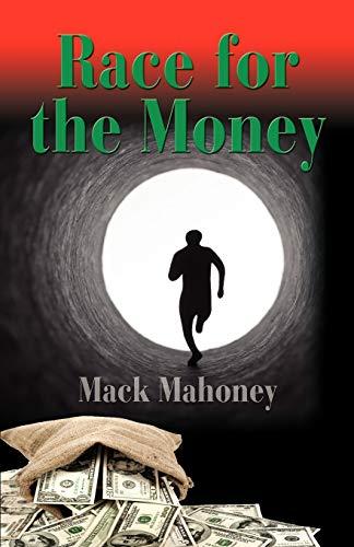 Race for the Money: Mahoney, Mack