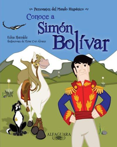 9781614353423: Conoce a Simon Bolivar / Get to know Simon Bolivar (Personajes Del Mundo Hispanico / Important Figures of the Hispanic World) (Spanish Edition) ... / Important Figures of the Hispanic World)