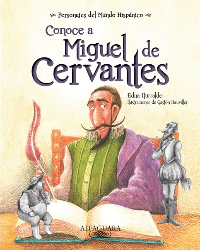 9781614353461: Conoce A Miguel de Cervantes (Personajes del mundo hispánico / Historical Figures of the Hispanic World)
