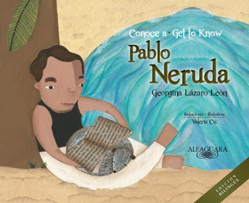9781614353478: Conoce a Pablo Neruda / Get to Know Pablo Neruda (Bilingual) (Personajes del mundo hispánico / Historical Figures of the Hispanic World) (Spanish and English Edition)