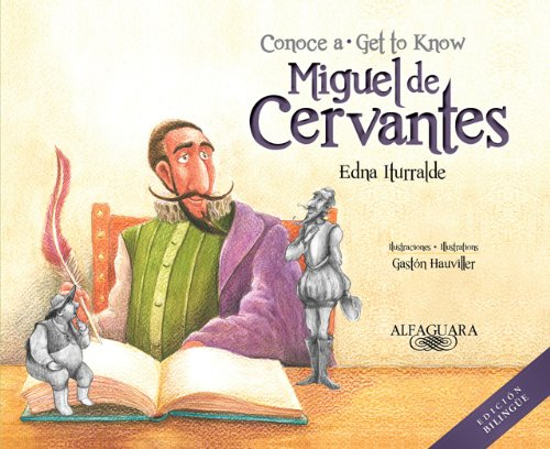 9781614353522: Conoce a Miguel de Cervantes / Get to Know Miguel de Cervantes (Personajes del mundo hispánico / Historical Figures of the Hispanic World)