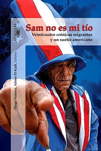 Sam no es mi t?o: Veinticuatro cr?nicas: V.V.A.A, Diego Fonseca