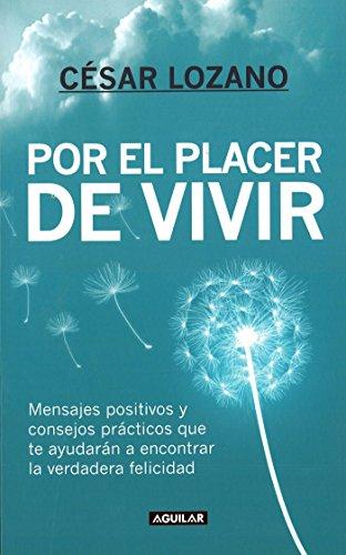 Por el placer de vivir en USA (New Ed.) (Spanish Edition): Lozano, César
