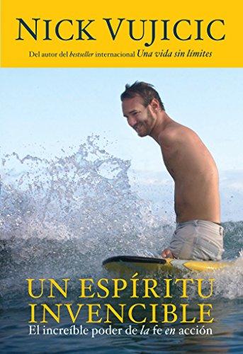 9781614359708: Un Espiritu Invencible: El Increible Poder de la Fe En Accion