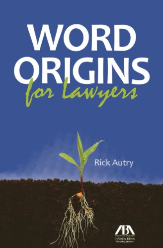9781614381471: Word Origins for Lawyers