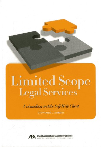 9781614383628: Limited Scope Legal Services: Unbundling and the Self-Help Client