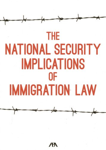 The National Security Implications of Immigration Law: Arthur L. Rizer III