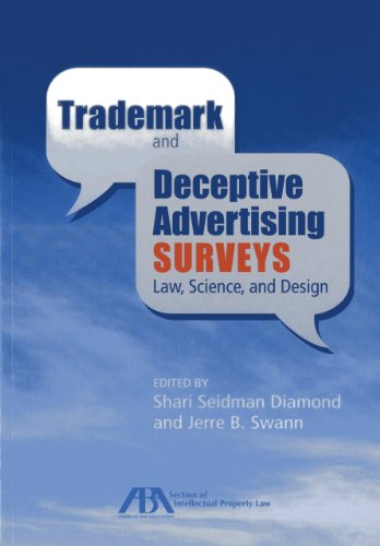 9781614384748: Trademark and Deceptive Advertising Surveys: Law, Science, and Design