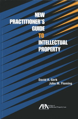 9781614384762: New Practitioner's Guide to Intellectual Property