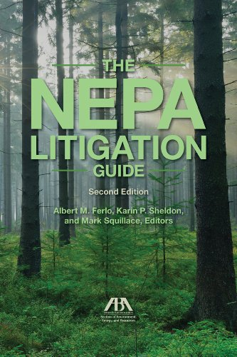 The NEPA Litigation Guide: Ferlo, Albert M.