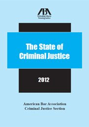 9781614385523: The State of Criminal Justice 2012