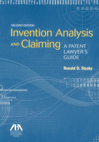9781614385615: Invention Analysis and Claiming: A Patent Lawyer's Guide