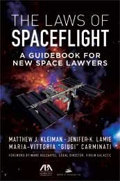 The Laws of Spaceflight: A Guidebook for: Matthew J. Kleiman,