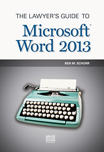 9781614387022: The Lawyer's Guide to Microsoft Word 2013