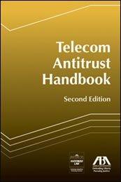 9781614389286: Telecom Antitrust Handbook, Second Edition