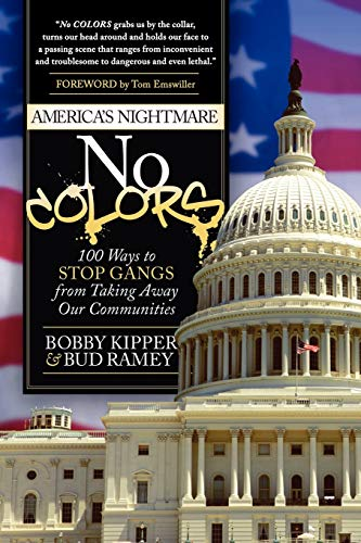 9781614480990: No COLORS: 100 Ways To Stop Gangs From Taking Away Our Communities
