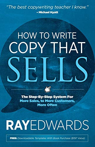 9781614485025: How to Write Copy That Sells: The Step-By-Step System for More Sales, to More Customers, More Often
