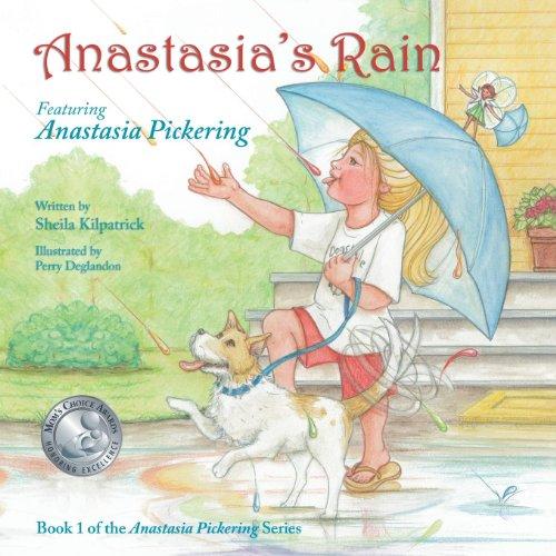 Anastasia's Rain (Kids): Kilpatrick, Sheila