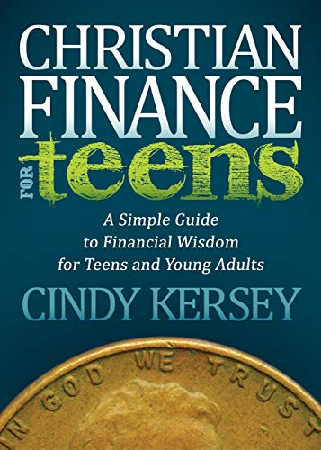 9781614487548: Christian Finance for Teens: A Simple Guide to Financial Wisdom for Teens and Young Adults (Faith)