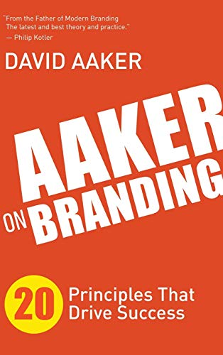 9781614488705: Aaker on Branding: 20 Principles That Drive Success